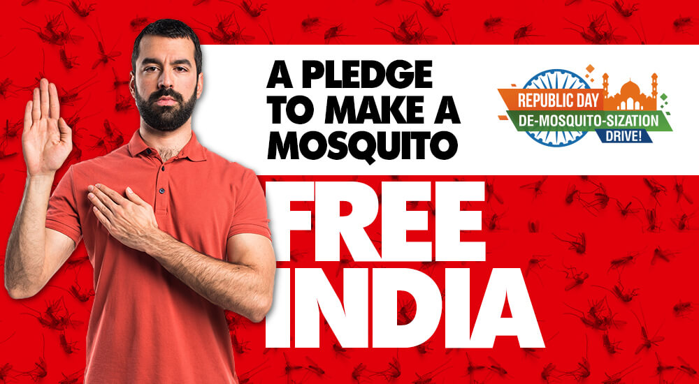 A PLEDGE TO MAKE A MOSQUITO FREE INDIA