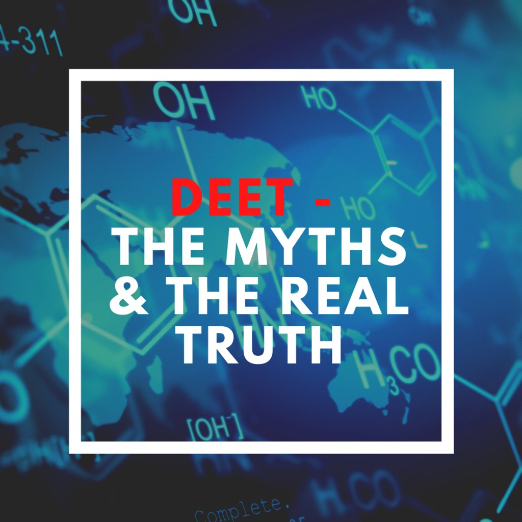 All about DEET – the myths and the real truth